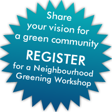 You're Invited: Toronto Neighbourhood Greening Workshops Feb.25 & 26, 2012